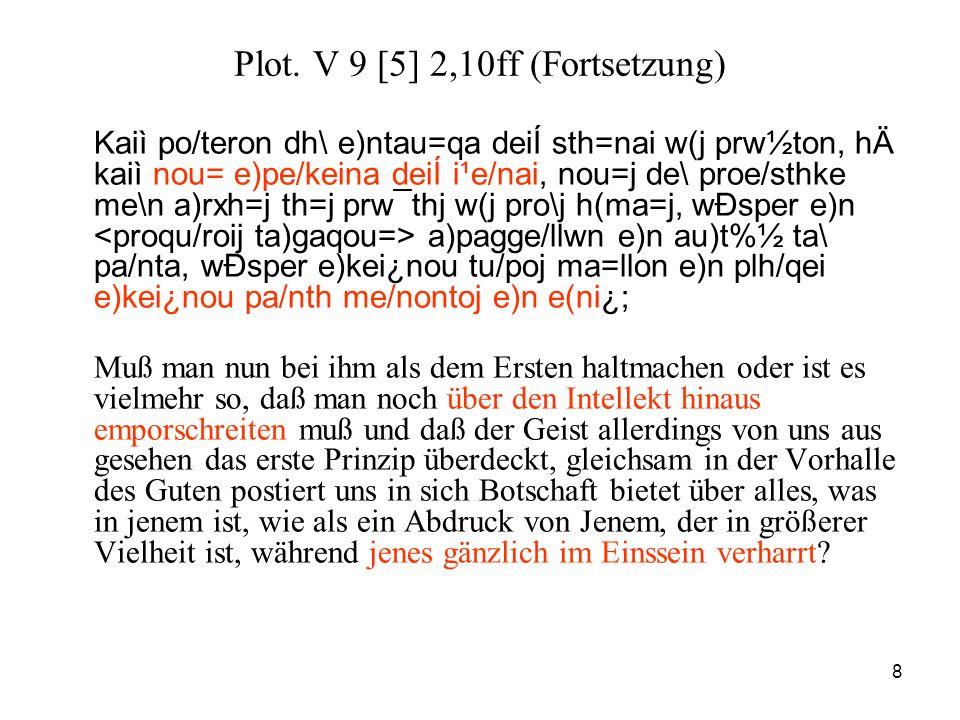 Plot. V 9 [5] 2,10ff (Fortsetzung)